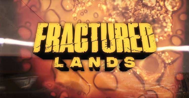 Fractured Lands Closed Beta Recruiting Begins Now! – 5/29/2018