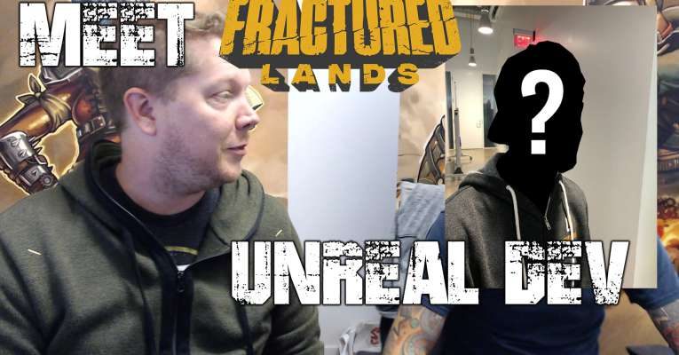 Fractured Lands World Design Interview with UNREALDEV